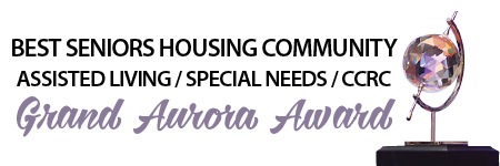 Best Seniors Housing Community Assisted Living / Special Needs / CCRC Grand Aurora Award Winner